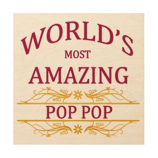 Amazing Pop Pop Wood Print
