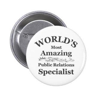 Amazing Public Relations Specialist 6 Cm Round Badge