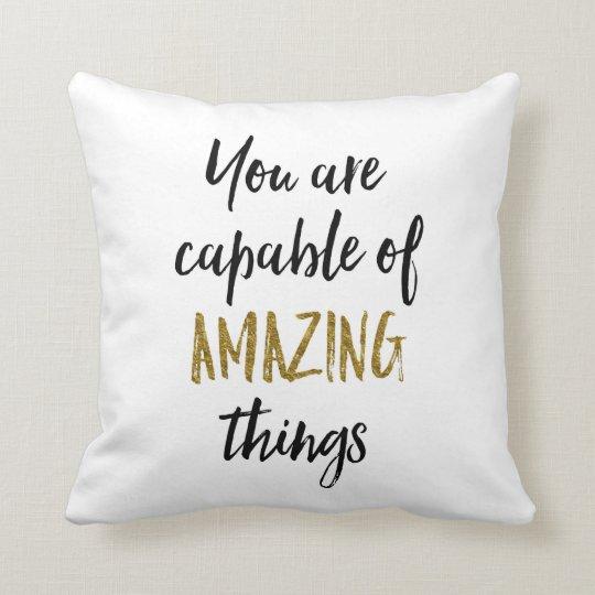 Amazing Things Motivational Quote Cushion