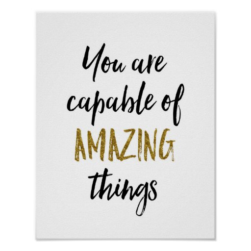 Amazing Things Motivational Quote Poster