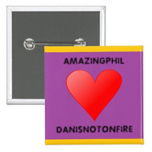 AmazingPhil Loves Danisnotonfire Button