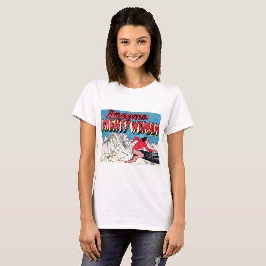 Amazona Mighty Woman T-Shirt