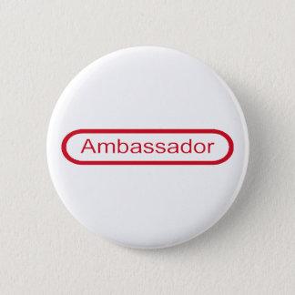 Ambassador 6 Cm Round Badge