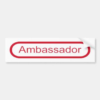 Ambassador Bumper Sticker