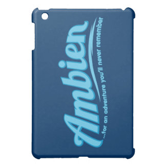 Ambien For an adventure you ll never remember iPad Mini Cases