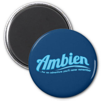 Ambien For an adventure you ll never remember Magnets