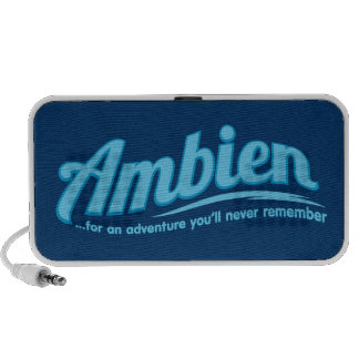 Ambien For an adventure you ll never remember Speakers