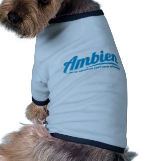 Ambien: For an adventure you'll never remember Pet Tee Shirt