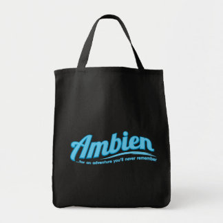Ambien: For an adventure you'll never remember Grocery Tote Bag