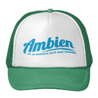 Ambien: For an adventure you'll never remember Trucker Hats