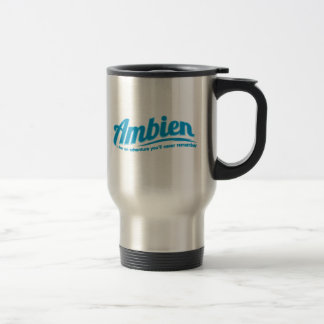 Ambien: For an adventure you'll never remember Mug