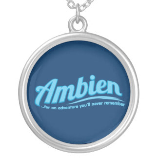 Ambien: For an adventure you'll never remember Custom Necklace