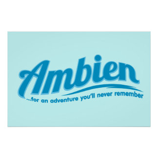 Ambien: For an adventure you'll never remember Poster