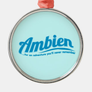 Ambien: For an adventure you'll never remember Silver-Colored Round Decoration