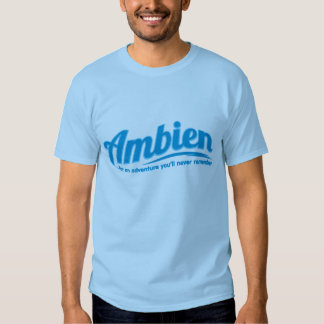 Ambien: For an adventure you'll never remember Tees