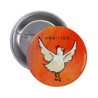 Ambition Chicken button fun flying bird art