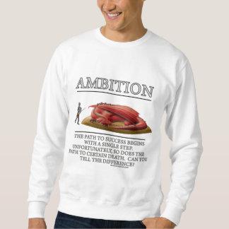 Ambition Fantasy (de)Motivator Sweatshirt