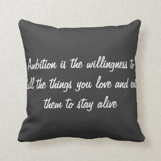 """Ambition"" Throw Pillow Throw Cushions"