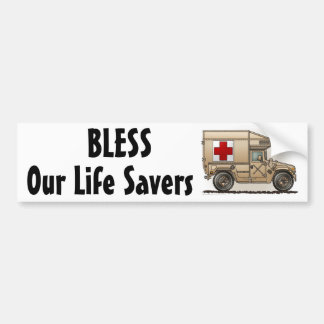 """Ambulance Military Hummer, Our Life Save... Bumpe Bumper Sticker"