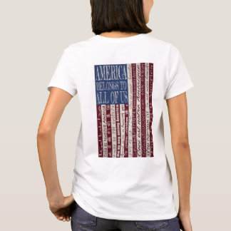America Belongs to All of Us T-shirt