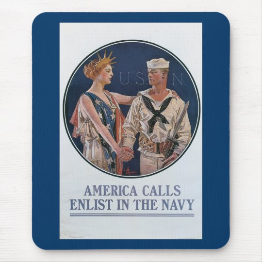 America Calls Enlist in the Navy Mouse Pad