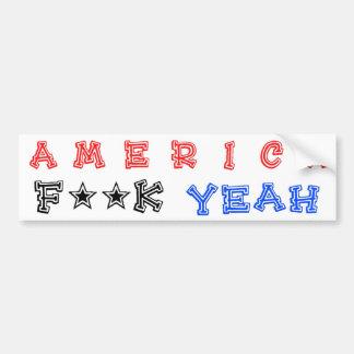 America F**k Yeah! Car Bumper Sticker