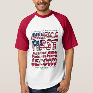 America First Denmark Second Absolutely Fantastic T-Shirt