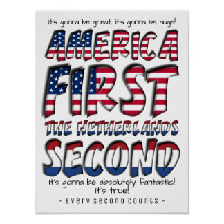 America First The Netherlands Second Typography Poster