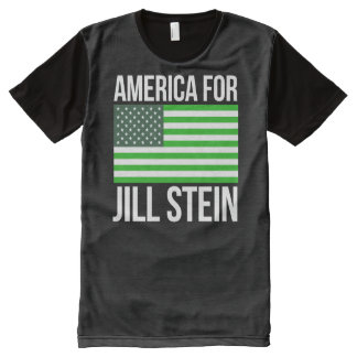 America for Jill Stein -- - Jill Stein 2016 - All-Over Print T-Shirt