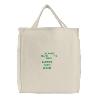 AMERICA  GOES  GREEN!, DELAWERE   HELPS    THE ... EMBROIDERED TOTE BAG