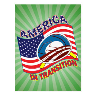 AMERICA IN TRANSITION - OBAMANIZATION - SOCIALIZE POSTCARD