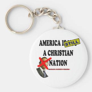 America Is Still A Christian Nation Key Chain