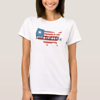 America Land That I Love 4th of July Tee