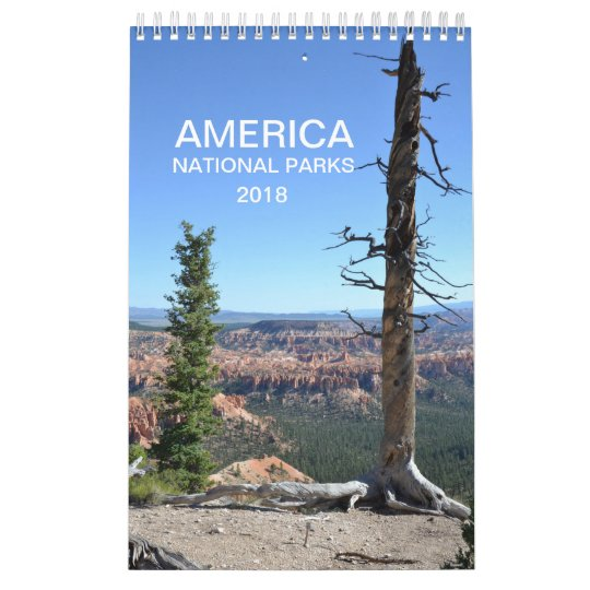 America National Parks nature photo calendar 2018