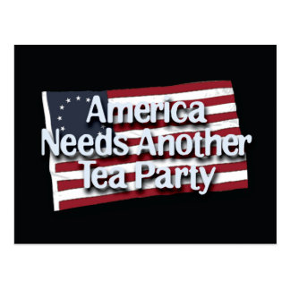 America Needs Another Tea Party Post Card