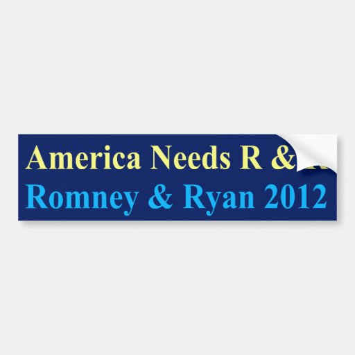 America Needs R and R Bumper Stickers