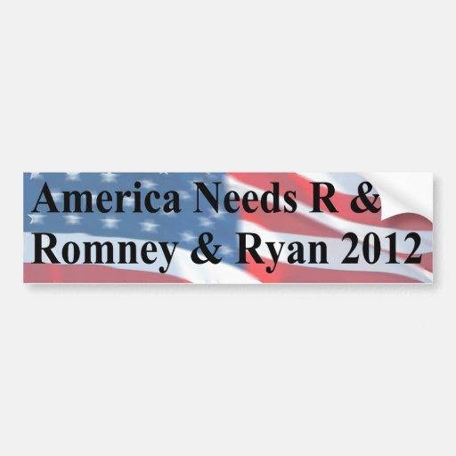 America Needs R and R Bumper Sticker