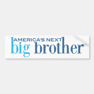 America s Next Big Brother Bumper Stickers