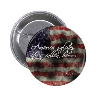 America Salutes it's fallen heroes 9/11 memorial B 6 Cm Round Badge
