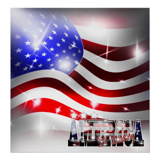 America Still Standing 9/11 Commemorative Poster