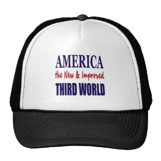 America the New and Improved THIRD WORLD Cap