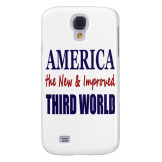 America the New and Improved THIRD WORLD Galaxy S4 Case