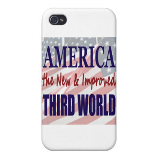 America the New and Improved THIRD WORLD iPhone 4 Cover
