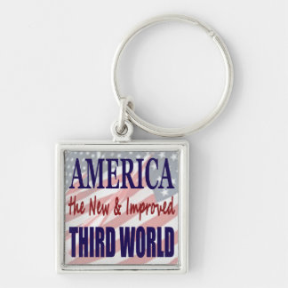 America the New and Improved THIRD WORLD Silver-Colored Square Key Ring