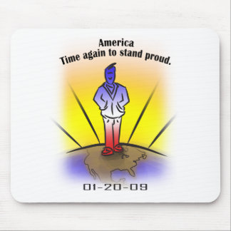 America, time again to stand proud. mouse mat