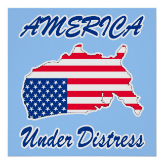 America Under Distress Poster / Print