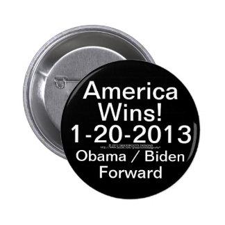 America Wins!  1-20-2013 Obama / Biden Forward 6 Cm Round Badge
