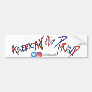 American And Proud Bumper Sticker