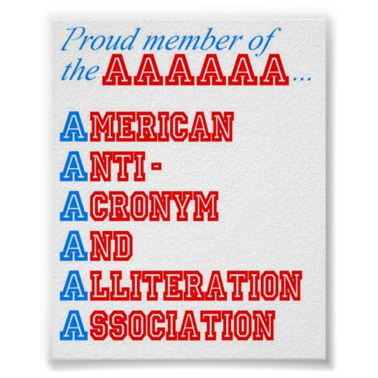 American Anti-Acronym And Alliteration Association Poster