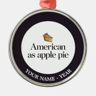 American as Apple Pie Silver-Colored Round Decoration